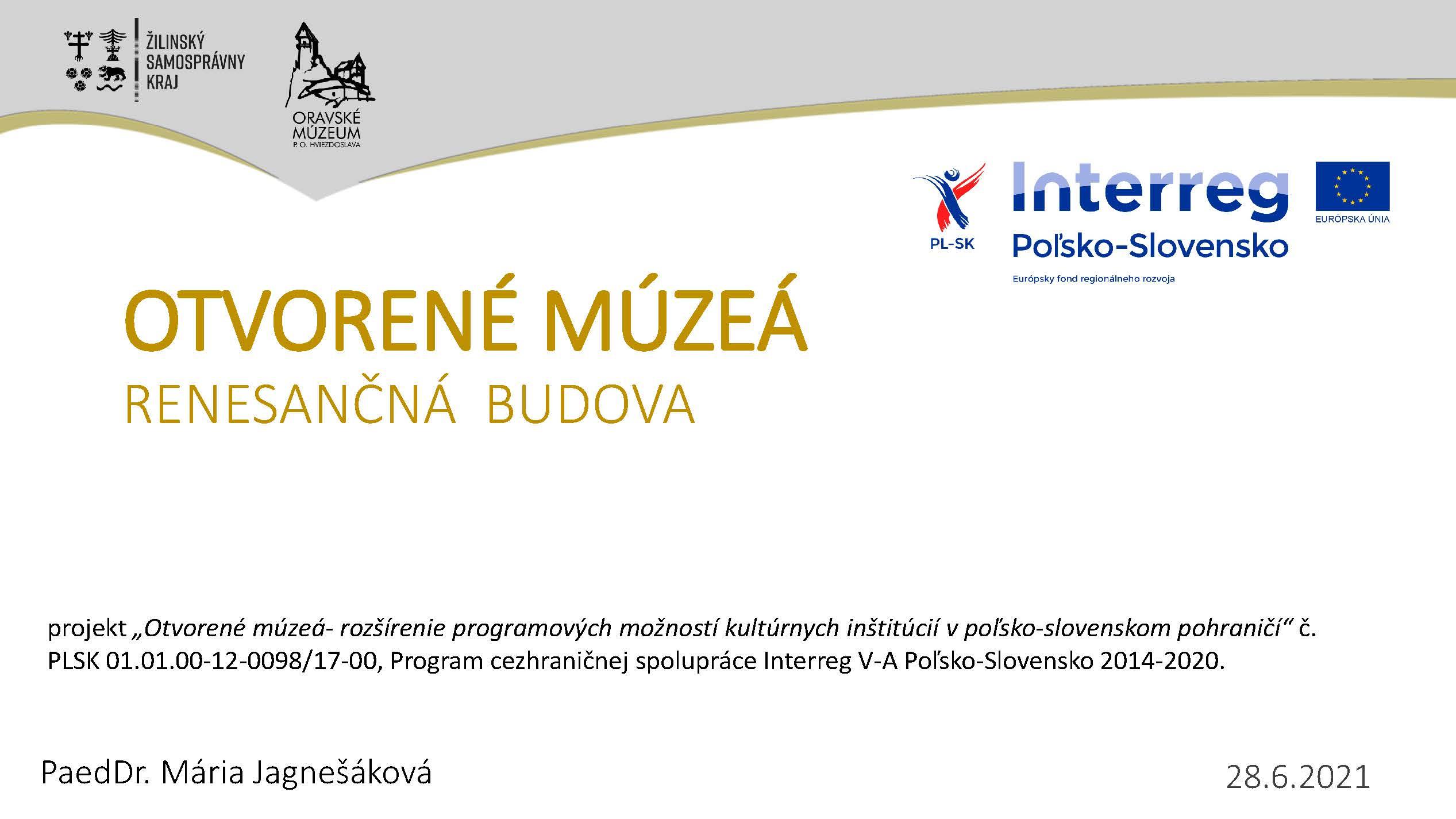 Oravské Múzeum Otvorené Múzea Konferencia, Krakow, 28.6.2021